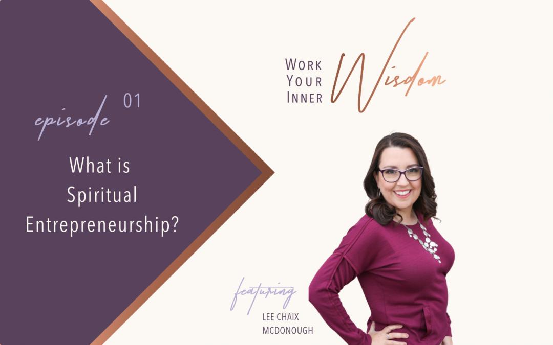 What is Spiritual Entrepreneurship?