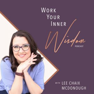 Work Your Inner Wisdom